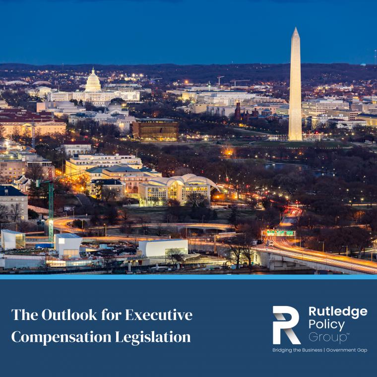 The Outlook for Executive Compensation Legislation